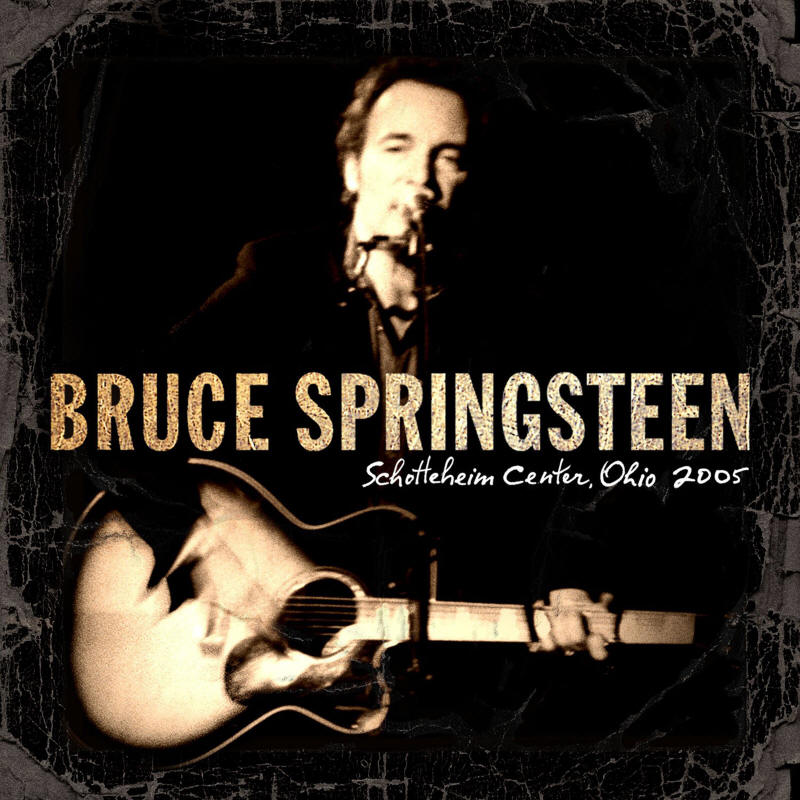Bruce Springsteen -- Schottenstein Center, Ohio 2005