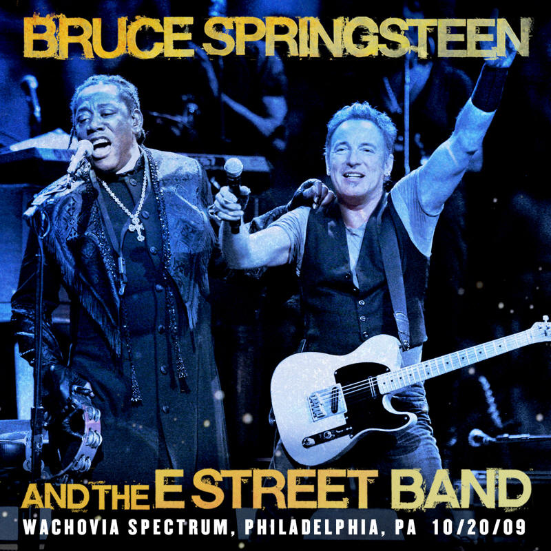 Bruce Springsteen & The E Street Band -- Wachovia Spectrum, Philadelphia, PA 10/20/09