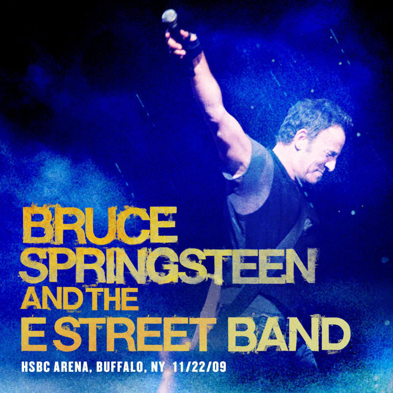 Bruce Springsteen & The E Street Band -- HSBC Arena, Buffalo, NY 11/22/2009