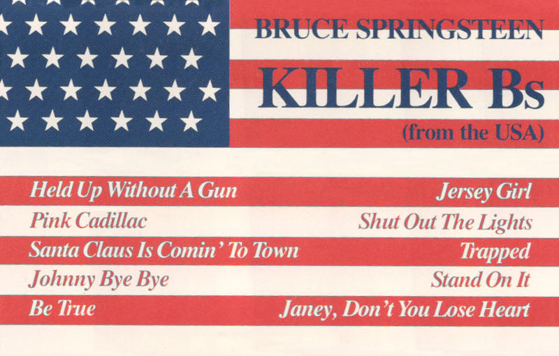 Bruce Springsteen -- Killer Bs (From The USA)