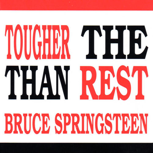 Bruce Springsteen -- Tougher Than The Rest (sampler cover art)