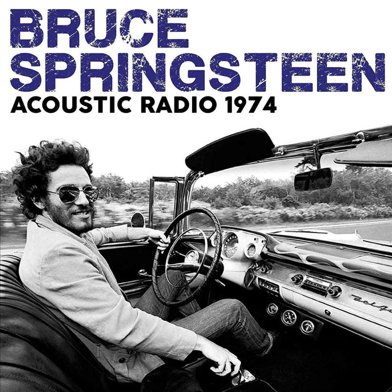 Bruce Springsteen -- Acoustic Radio 1974